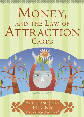 Money and the law of attraction jerry hicks 65