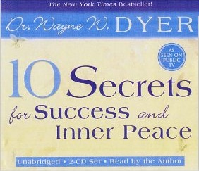 Dyer 10 secrets for success and inner peace university
