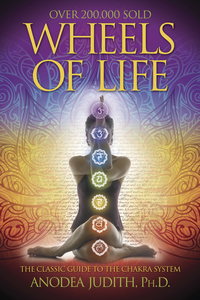 Anodea Judith - Wheels of Life (Book)