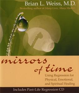 Brian Weiss - Mirrors of Time (Book & CD)