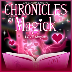 Cassandra Eason - Chronicles of Magick: Love Magick CD