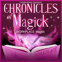 Cassandra Eason - Chronicles of Magick: Workplace Magick CD