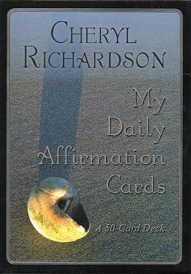 Cheryl Richardson - My Daily Affirmation Cards