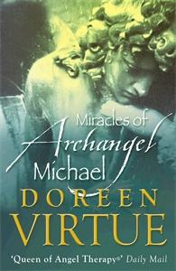 Doreen Virtue - The Miracles of Archangel Michael (Paperback - Book)