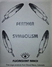 Fluorscent Ranch - Booklet - Feather Symbolism