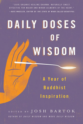 Josh Bartok (editor) - Daily Doses of Wisdom - A Year of Buddhist Inspiration (Book)