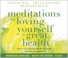 Louise Hay, Ahlea Khadro & Heather Dane - Meditations for Loving Yourself to Great Health (CD)