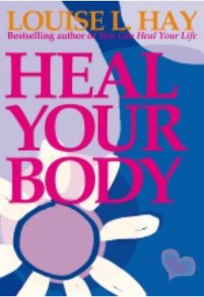 Louise Hay - Heal Your Body (Book)