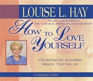 Louise Hay - How to Love Yourself (CD)