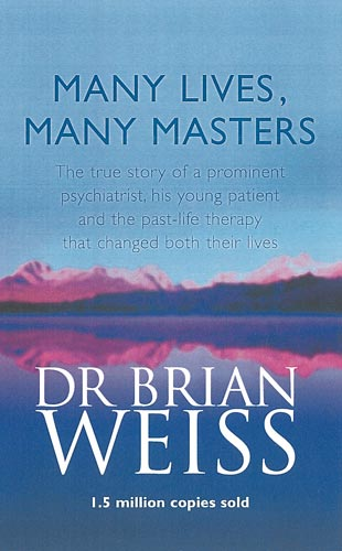 Many Lives, Many Masters (Book) by Brian Weiss