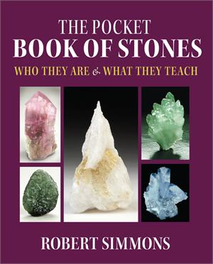 Robert Simmons - The Pocket Book of Stones: Who They Are & What They Teach
