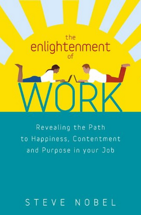 Steve Nobel - The Enlightnement of Work (Book)