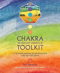 Tori Hartman - Chakra Wisdom Oracle Toolkit: A 52 Week Journey of Self-Discovery with the Lost Fables